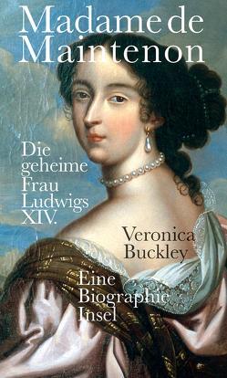 Madame de Maintenon von Buckley,  Veronica