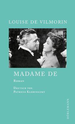 Madame de von Klobusiczky,  Patricia, Vilmorin,  Louise de