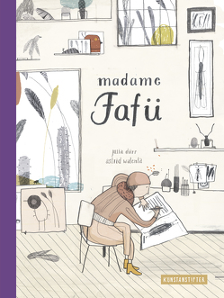 Madame Fafü von Dürr,  Julia, Walenta,  Astrid