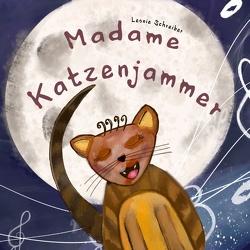 Madame Katzenjammer von Schreiber,  Leonie