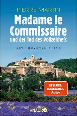 Madame le Commissaire und der Tod des Polizeichefs von Martin,  Pierre