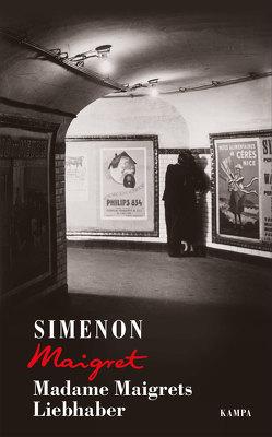 Madame Maigrets Liebhaber von Brands,  Bärbel, Klau,  Barbara, Simenon,  Georges, Wille,  Hansjürgen