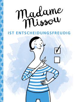 Madame Missou ist entscheidungsfreudig von Große-Holtforth,  Isabel, Missou,  Madame
