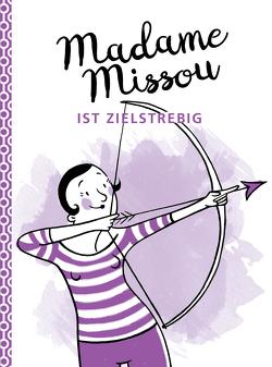 Madame Missou ist zielstrebig von Große-Holtforth,  Isabel, Missou,  Madame