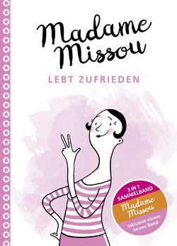 Madame Missou lebt zufrieden von Große-Holtforth,  Isabel, Missou,  Madame