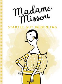 Madame Missou startet gut in den Tag von Große-Holtforth,  Isabel, Missou,  Madame