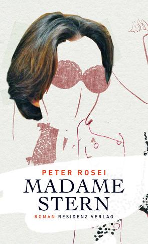 Madame Stern von Rosei,  Peter