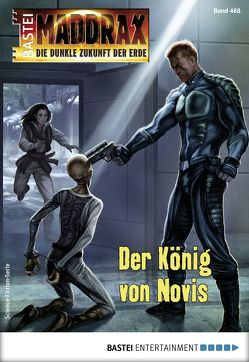 Maddrax 468 – Science-Fiction-Serie von Hary,  Ben Calvin