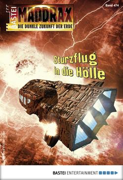 Maddrax 474 – Science-Fiction-Serie von Guth,  Lucy