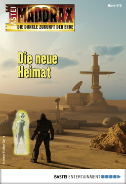 Maddrax 475 – Science-Fiction-Serie von Hary,  Ben Calvin