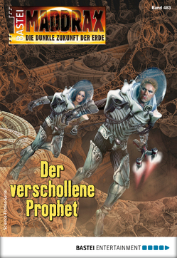 Maddrax 483 – Science-Fiction-Serie von Guth,  Lucy