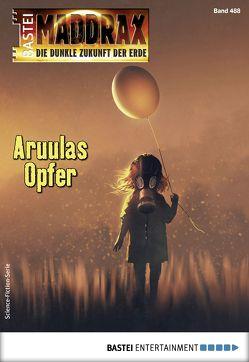 Maddrax 488 – Science-Fiction-Serie von Hill,  Ian Rolf