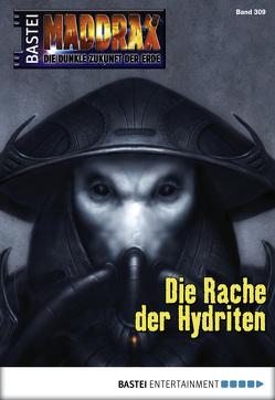 Maddrax – Folge 309 von Stern,  Michelle, Vennemann,  Sascha