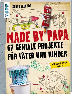 Made by Papa von Bedford,  Scott