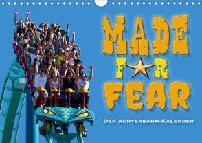 Made for Fear – Der Achterbahnkalender (Wandkalender 2021 DIN A4 quer) von Hermannsdorfer,  Markus