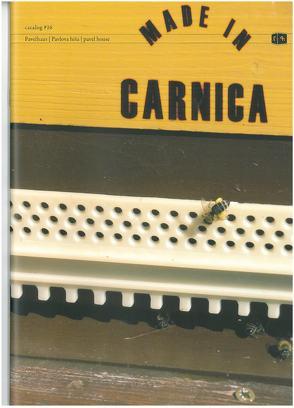 Made in Carnica von Muscherlin,  Robert