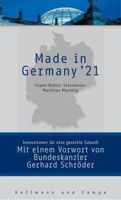 Made in Germany von Machnig,  Matthias, Schroeder,  Gerhard, Steinmeier,  Frank W