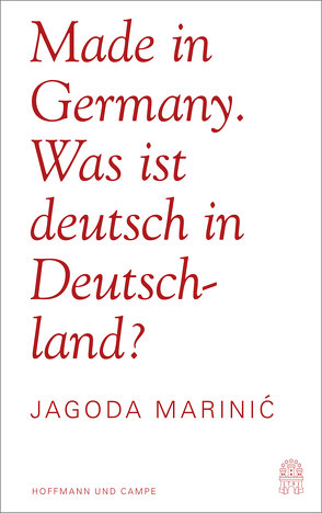 Made in Germany von Marinic,  Jagoda