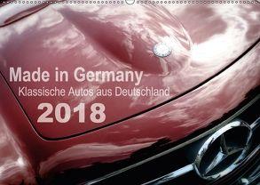 Made in Germany – Klassische Autos aus Deutschland (Wandkalender 2018 DIN A2 quer) von Silberstein,  Reiner