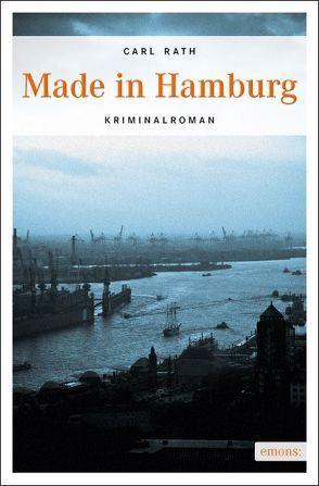 Made in Hamburg von Rath,  Carl