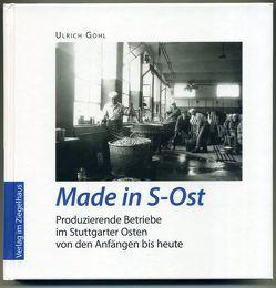 Made in S-Ost von Gohl,  Ulrich