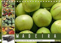 Madeira – Bauernmarkt in Funchal (Tischkalender 2018 DIN A5 quer) von Meyer,  Dieter