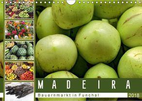 Madeira – Bauernmarkt in Funchal (Wandkalender 2018 DIN A4 quer) von Meyer,  Dieter