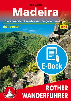Madeira (E-Book) von Goetz,  Rolf