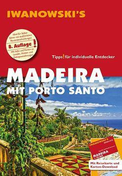 Madeira mit Porto Santo – Reiseführer von Iwanowski von Alsen,  Volker, Senne,  Leonie