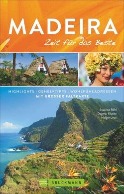 Madeira – Zeit für das Beste von Kluthe,  Dagmar, Leue,  Holger, Röhl,  Susanne