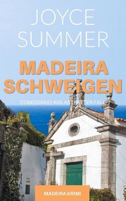 Madeiraschweigen von Summer,  Joyce
