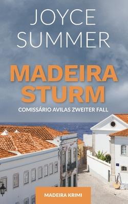 Madeirasturm von Summer,  Joyce