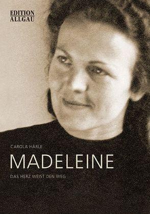 Madeleine von Härle,  Carola