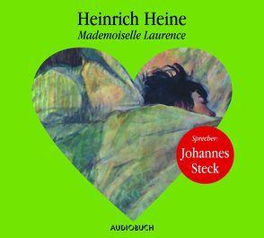 Mademoiselle Laurence von Heine,  Heinrich, Steck,  Johannes