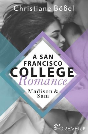 Madison & Sam – A San Francisco College Romance von Bößel,  Christiane