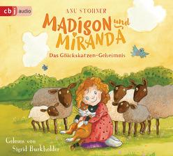 Madison und Miranda – Das Glückskatzen-Geheimnis von Burkholder,  Sigrid, Stohner,  Anu, Wilson,  Henrike