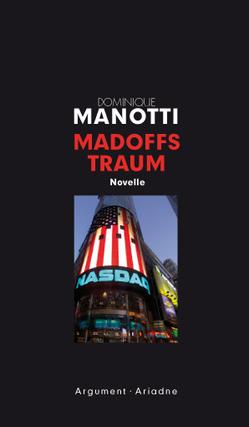 Madoffs Traum von Konopik,  Iris, Manotti,  Dominique
