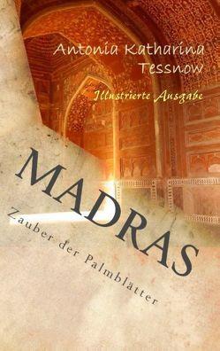 Madras von Tessnow,  Antonia Katharina