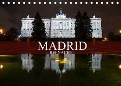 Madrid bei Nacht (Tischkalender 2019 DIN A5 quer) von Meutzner,  Dirk