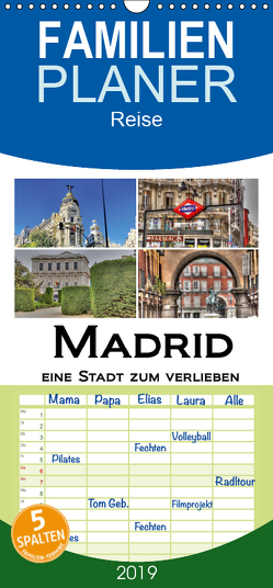Madrid eine Stadt zum Verlieben – Familienplaner hoch (Wandkalender 2019 , 21 cm x 45 cm, hoch) von M.Polok