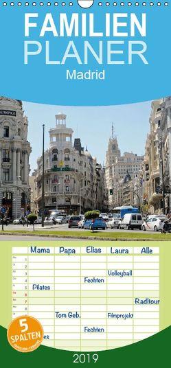 Madrid – Familienplaner hoch (Wandkalender 2019 , 21 cm x 45 cm, hoch) von Boensch,  Barbara