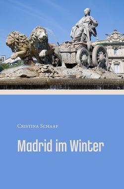 Madrid im Winter von Schaaf,  Cristina