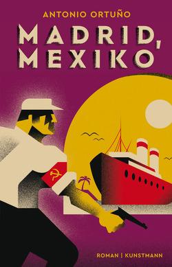 Madrid, Mexiko von Hartstein,  Hans-Joachim, Ortuño,  Antonio