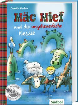 Mäc Mief und die ungeheuerliche Nessie von Becker,  Carola, Krabbe,  Ina