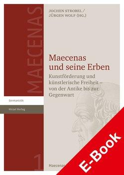 Maecenas und seine Erben von Strobel,  Jochen, Wolf,  Jürgen