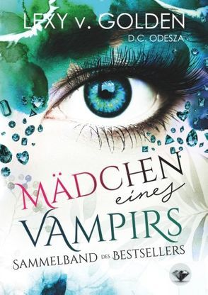 Mädchen eines Vampirs von Golden,  Lexy v.