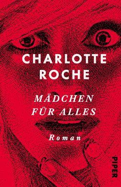 Mädchen für alles von Roche,  Charlotte