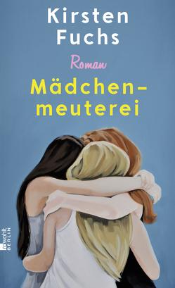 Mädchenmeuterei von Fuchs,  Kirsten