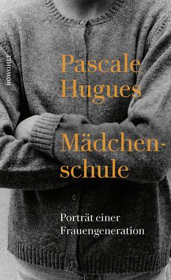 Mädchenschule von Hugues,  Pascale, Künzli,  Lis