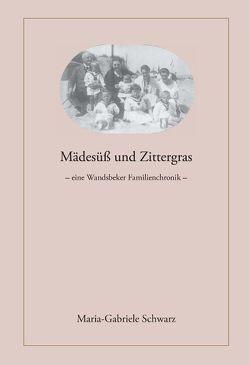 Mädesüß und Zittergras von Schwarz,  Maria-Gabriele